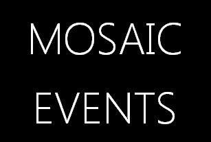 Mosaic Events